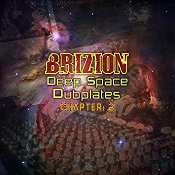 Deep Space Dubplates Chapter 2