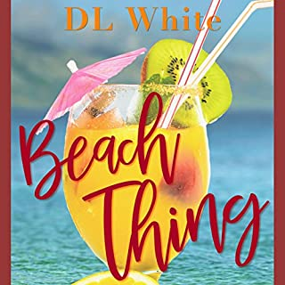 Beach Thing                   By:                                                                                                                                 DL White                               Narrated by:                                                                                                                                 Sharell Palmer                      Length: 4 hrs and 17 mins     44 ratings     Overall 4.8