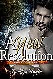 A New Resolution: A Modern Match-Maker Romance