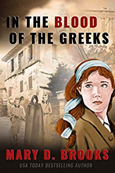[Mary D. Brooks]のIn The Blood Of The Greeks (Intertwined Souls Series: Eva and Zoe Book 1) (English Edition)