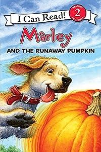 Marley: Marley and the Runaway Pumpkin (I Can Read Level 2)