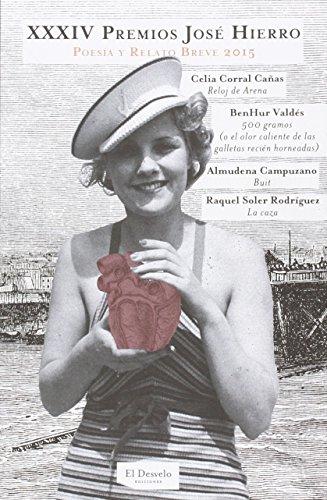 XXXIV Premios José Hierro. Poesía Y Relato Breve: Poesía y Relato Breve 2015 (FUERA DE COLECCION)