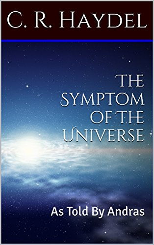 The Symptom of The Universe: As Told By Andras (The Forgotten Daemon Chronicles Book 1) (English Edition)