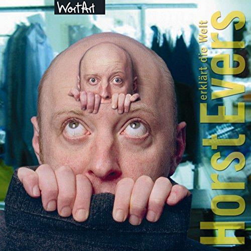 Horst Evers erklärt die Welt audiobook cover art