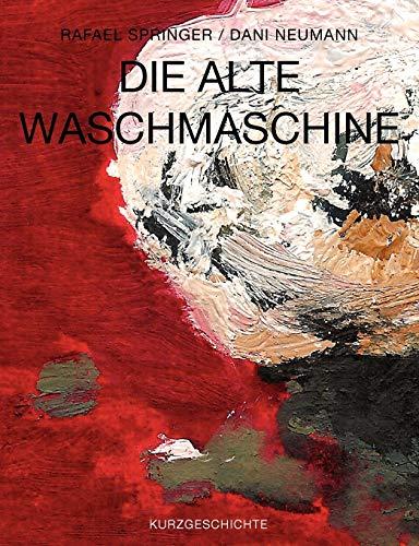 Die alte Waschmaschine