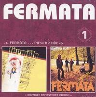 Fermata / Piesen Z Hol