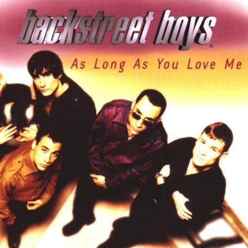 As Long As You Love Me 1 / Everytime I Close Eyes by Backstreet Boys (1998-06-30)