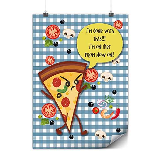 Wellcoda Pizza Scheibe Gehen Plakat Scherz A3 (42cm x 30cm) Glänzend schweres Papier, Ideal für die Gestaltung, Einfach zu hängen Kunst