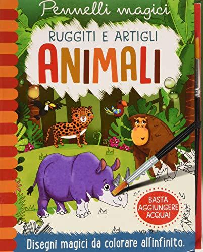 Animali. Ruggiti e artigli. Pennelli magici. Ediz. a spirale. Con gadget