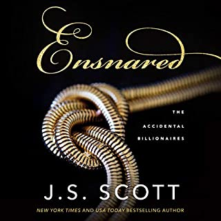 Ensnared     The Accidental Billionaires, Book 1              By:                                                                                                                                 J. S. Scott                               Narrated by:                                                                                                                                 Elizabeth Powers                      Length: 6 hrs and 55 mins     16 ratings     Overall 4.8