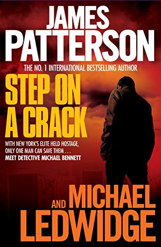 Step on a Crack (Michael Bennett Book 1) (English Edition)