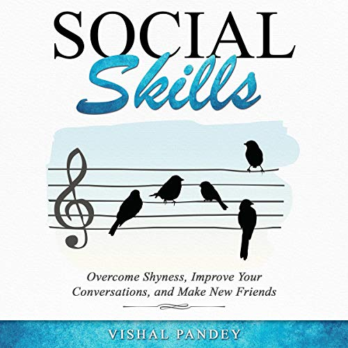 Social Skills: Overcome Shyness, Improve Your Conversations, and Make New Friends Titelbild