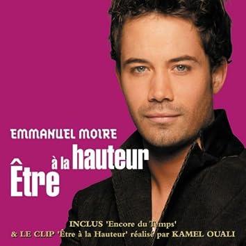 Etre A La Hauteur [Bundle Audio + Video]