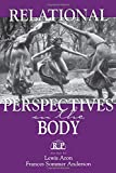 Relational Perspectives on the Body (Relational Perspectives Book Series)