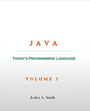 Java: Today's Programming Language (Volume)