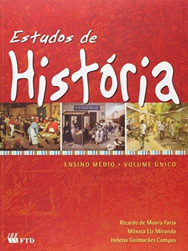 Estudos de Historia. Ensino Médio - Volume Único