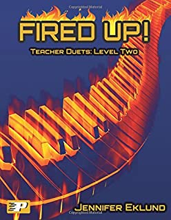 Fired Up! Teacher Duets: Level Two