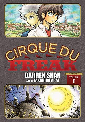 Cirque Du Freak: The Manga, Vol. 1: Omnibus Edition (Cirque du Freak: The Manga Omnibus Edition, 1)