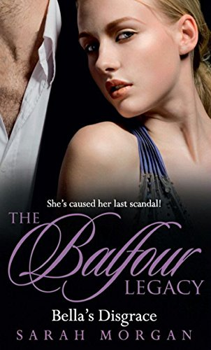 Bella's Disgrace (The Balfour Legacy, Book 7)