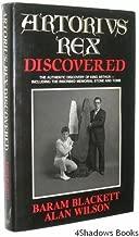 Artorius Rex Discovered (Arthurian History) by Alan Wilson (1986-06-02)