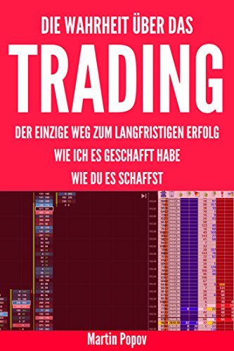 TRADEN LERNEN. Wie funktioniert Trading: Der einzige Weg zum langfristigen Erfolg. Wie ich es geschafft habe. Wie du es schaffst.
