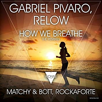 How We Breathe (The Remixes)