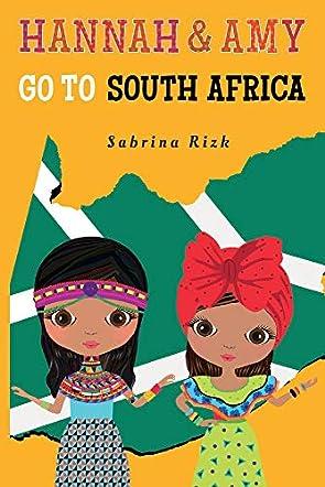 Hannah & Amy Go to South Africa