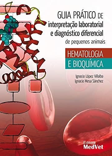 Guia Prático de Interpretação Laboratorial e Diag. Dif de Pq An