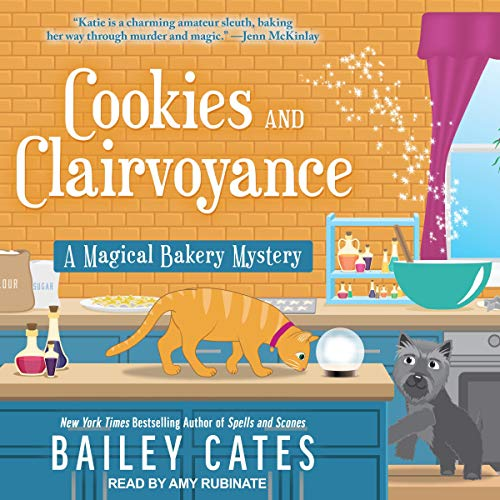 Cookies and Clairvoyance Audiobook By Bailey Cates cover art