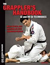 The Grappler's Handbook Vol.1: Gi and No-Gi Techniques: Mixed Martial Arts, Brazilian Jiu-Jitsu, Submission Fighting (1)