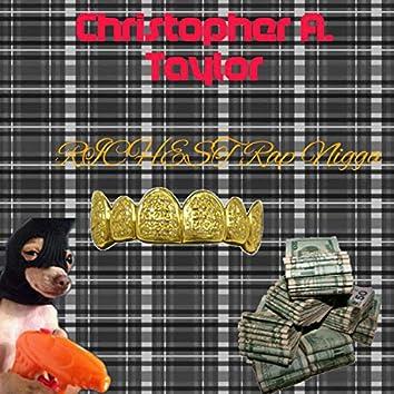 Richest Rap Nigga