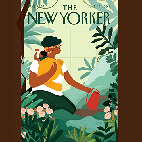 The New Yorker: May 30, 2018                   By:                                                                                                                                 Rachel Kushner,                                                                                        Rivka Galchen,                                                                                        Jeanette Winterson                               Narrated by:                                                                                                                                 Jamie Renell                      Length: 1 hr and 38 mins     Not rated yet     Overall 0.0