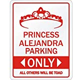 Idakoos Princess Alejandra Only All Others Will be Toad Señal De Aparcamiento 9' x 11.5'