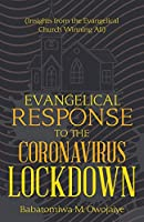 Evangelical Response to the Coronavirus Lockdown: Insights from the Evangelical Church Winning All