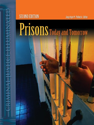 Prisons Today And Tomorrow (Criminal Justice Illuminated)