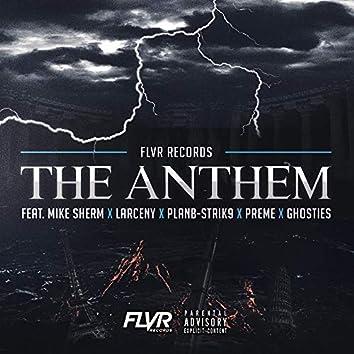 The Anthem (feat. Mike Sherm,PlanB-Strik9,Preme,Ghosties & Larceny)