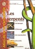 Atlas de la terrariophilie, volume 1 - Les Serpents
