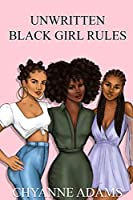 Unwritten Black Girl Rules