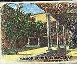 LES GRANDS VINS DE LA REGION DE BERGERAC APPELLATION D'ORIGINE CONTROLEE