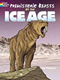 Prehistoric Beasts of the Ice Age (Dover Coloring Books)