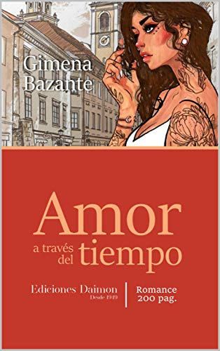 Amor a través del Tiempo de Gimena Bazante