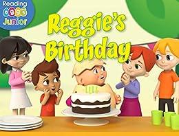 Reggie's Birthday: A Reggie and Friends Book by [Sara Leman, Reading Eggs]