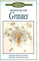 Manual of Grasses (The New Royal Horticultural Society Dictionary)