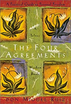 Hardcover The Four Agreements : A Practical Guide to Personal Freedom Book
