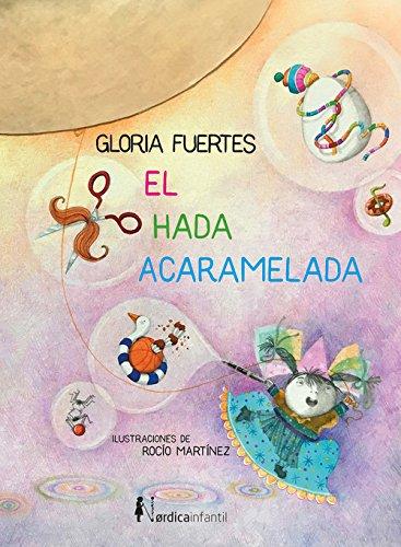 El hada acaramelada (Ilustrados)