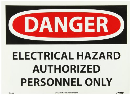 NMC D268PB DANGER - ELECTRICAL HAZARD - AUTHORIZED PERSONNEL ONLY - 14 in. x 10 in. PS Vinyl Danger Sign, White/Black Text on Red/White Base