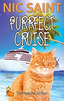 Purrfect Cruise (The Mysteries of Max Book 35) by [Nic Saint]