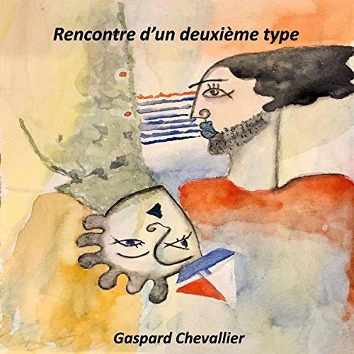 Rencontre d'un deuxième type audiobook cover art