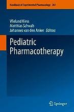 Pediatric Pharmacotherapy (Handbook of Experimental Pharmacology 261)