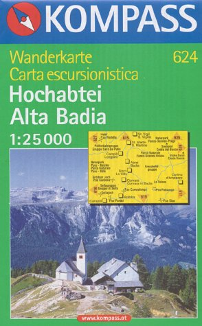 Carta escursionistica n. 624. Alta Badia-Hochabtei. Ediz. italiana e tedesca